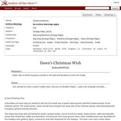 Dawn's Christmas Wish - EndoratheWitch - Strange Magic (2015)