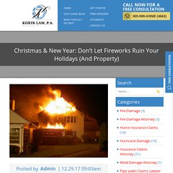 Christmas & New Year: Don't Let Fireworks Ruin Your Holidays (And Property)