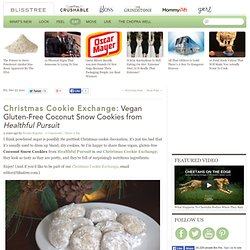Christmas Cookie Exchange: Vegan Gluten-Free Coconut Snow Cookies from Healthful Pursuit