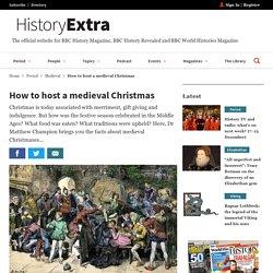 Medieval Christmas: 10 Festive Facts - HistoryExtra