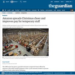 Amazon spreads Christmas cheer and improves pay for temporary staff