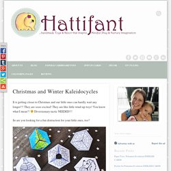 Christmas and Winter Kaleidocycles - Hattifant