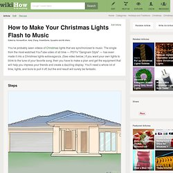 How to Make Your Christmas Lights Flash to Music: 12 Steps