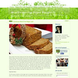 Christmas Meat-Free Magic Loaf