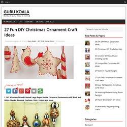 27 Fun DIY Christmas Ornament Craft Ideas - Guru Koala