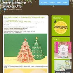 Free 3D Christmas Tree Templates (PDF & .studio Versions) « Waffle Flower Papercrafts