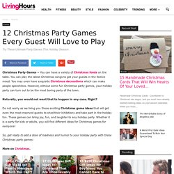 Top 12 Games Ideas For Christmas Party Everybody Will Love to Play