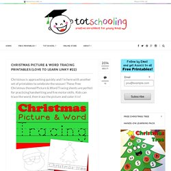 Christmas Picture & Word Tracing Printables (Love to Learn Linky #22)