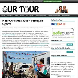 In for Christmas, Alvor, Portugal's Algarve - Our Tour