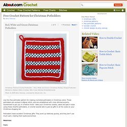Christmas Potholders Pattern - Free Crochet Pattern for Potholders in Christmas Colors