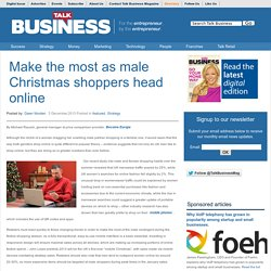 Make the most as male Christmas shoppers head online