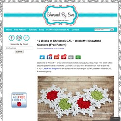 12 Weeks of Christmas CAL ~ Week #11: Snowflake Coasters {Free Pattern}