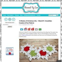 12 Weeks of Christmas CAL ~ Week #11: Snowflake Coasters {Free Pattern}