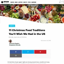 11 Christmas Food Traditions You'll Wish We Had in the US