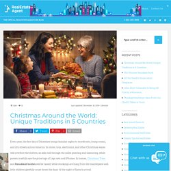 Christmas Around the World: Unique Traditions in 5 Countries - Real Estate Agent Blog