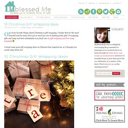10 Christmas Gift Wrapping Ideas « my blessed life™