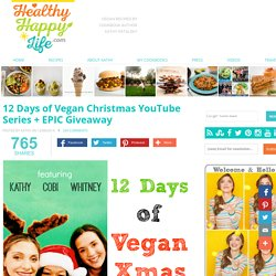 12 Days of Vegan Christmas YouTube Series + EPIC Giveaway