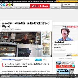 Saint-Christol-lez-Alès : un foodtruck rétro et élégant