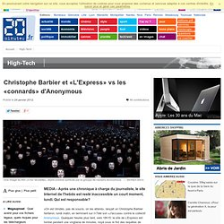 Christophe Barbier et «L'Express» vs les «connards» d'Anonymous