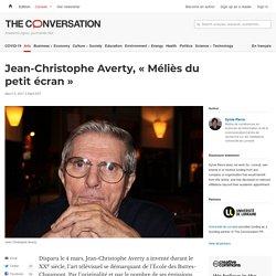Jean-Christophe Averty, « Méliès du petit écran »