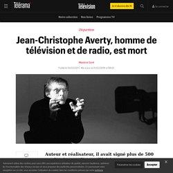 Jean-Christophe Averty, homme de télévision et de radio, est mort - Télévision