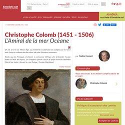 Christophe Colomb (1451 - 1506) - L'Amiral de la mer Océane - Herodote.net