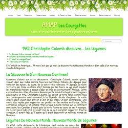 1492 Christophe Colomb découvre... les légumes