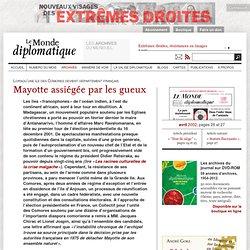 Mayotte assiégée par les gueux, par Christophe Wargny