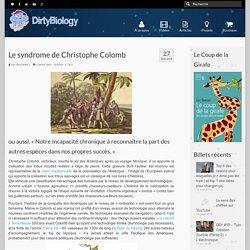 Le syndrome de Christophe Colomb