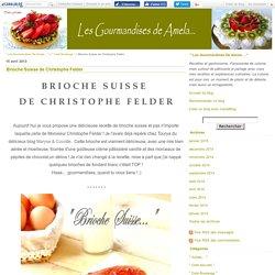 Brioche Suisse de Christophe Felder