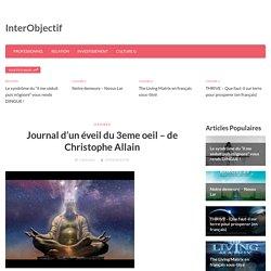 «Journal d'un éveil du 3ème oeil» de Christophe Allain