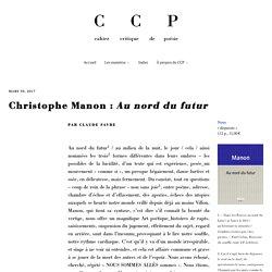 Christophe Manon : Au nord du futur