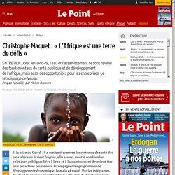 «L'Afrique est une terre de défis»