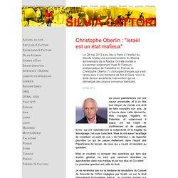 """C.Oberlin """"Israël est 1 état Mafieux"""""""