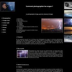 Christophe Suarez - Comment photographier les orages et les éclairs ?