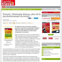 Portrait: Christophe Dejours, père de la psychodynamique du travail
