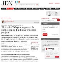"""""""Notre site Web peut supporter la publication de 1 million d'annonces par jour"""" - Journal du Net Solutions"""
