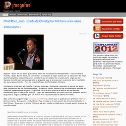 Chat #foro_ateo. / Carta de Christopher Hitchens a los ateos americanos., Magufos
