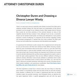 Christopher Duren and Choosing a Divorce Lawyer Wisely