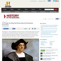 10 Things You May Not Know About Christopher Columbus - Reading for the Columbus Puzzlement. Must change one sentence in #4!!!! Inapproproate word.