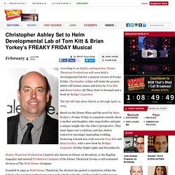 Christopher Ashley Set to Helm Developmental Lab of Tom Kitt & Brian Yorkey's FREAKY FRIDAY Musical