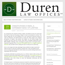 Christopher Duren, a Different Kind of Lawyer