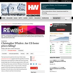 Christopher Whalen: Are US home prices falling?