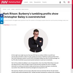 Mark Ritson: Burberry's tumbling profits show Christopher Bailey is overstretched