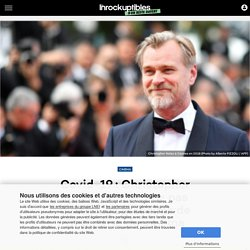 Covid-19: Christopher Nolan appelle à ne pas oublier les précaires de l'industrie du cinéma