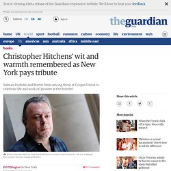 Christopher Hitchens' wit and warmth remembered as New York pays tribute | Books