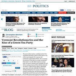 Christopher Ketcham: Vermont Revolutionaries and the Rise of a Green Tea Party