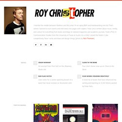 Roy Christopher | Music, Media, Technology, Culture, Hip-hop.