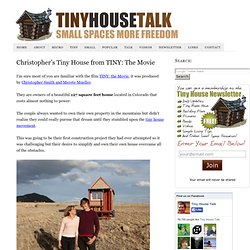 Christopher's Tiny House from TINY: The Movie