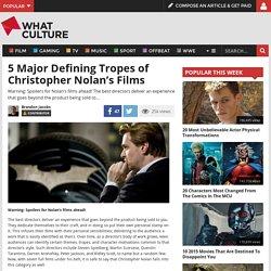 5 Major Defining Tropes of Christopher Nolan's Films — WhatCulture.com